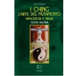 I Ching. L'arte del Mutamento