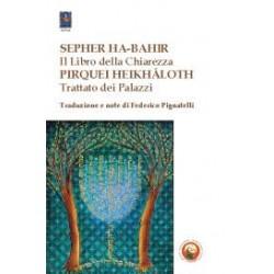 Sepher Ha-Bahir. Il libro...