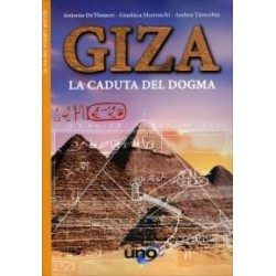 Giza. La caduta del dogma