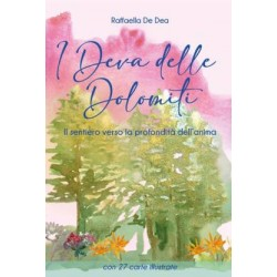 I Deva delle Dolomiti -...