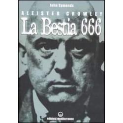Aleister Crowley. La Bestia...
