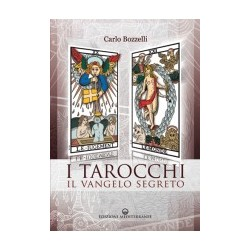 I Tarocchi. Il Vangelo segreto