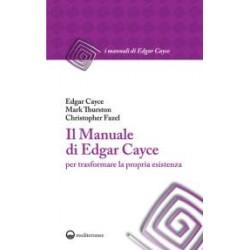 Il Manuale di Edgar Cayce...