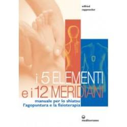 I 5 Elementi e i 12 Meridiani