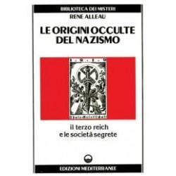 Le Origini occulte del Nazismo