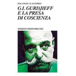 G.I. Gurdjieff e la presa...