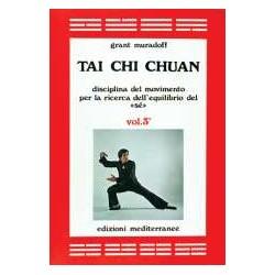 Tai Chi Chuan vol. 3°